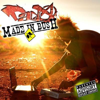 Made in Bush (Electro-Punk - 2013)
