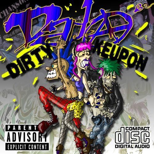 Dirty Keupon (Electro-Punk - 2012)
