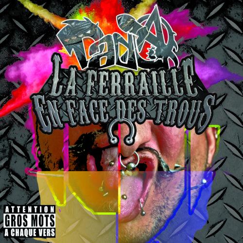La Ferraille en face des Trous (Electro-Punk 2017)